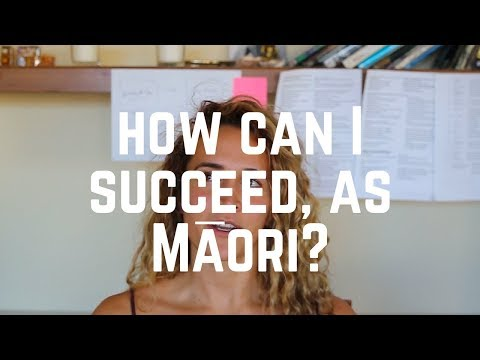 how can I succeed, as Māori?