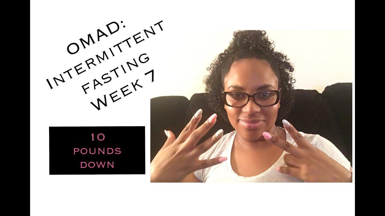 OMAD: Intermittent Fasting Week 7: 10 lbs down