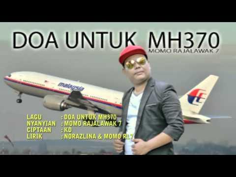 LAGU DOA UNTUK MH370 - MOMO RAJA LAWAK 7