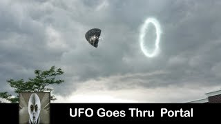 UFO Goes Into A Portal July 2017 - iufosightings