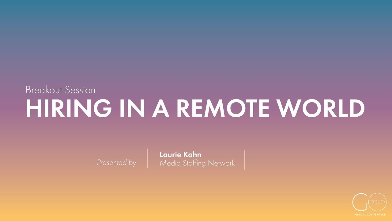 Breakout Session | Hiring in a Remote World