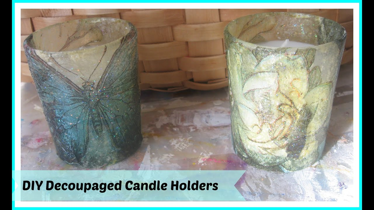 How To Make Decoupage Votive Candles Candle Holders With
