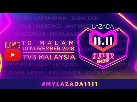 [LIVE] LAZADA 11.11 SUPER SHOW | #MYLazada1111