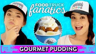 GOURMET PUDDING CHALLENGE?! Food Truck Fanatics w/ Merrell Twins