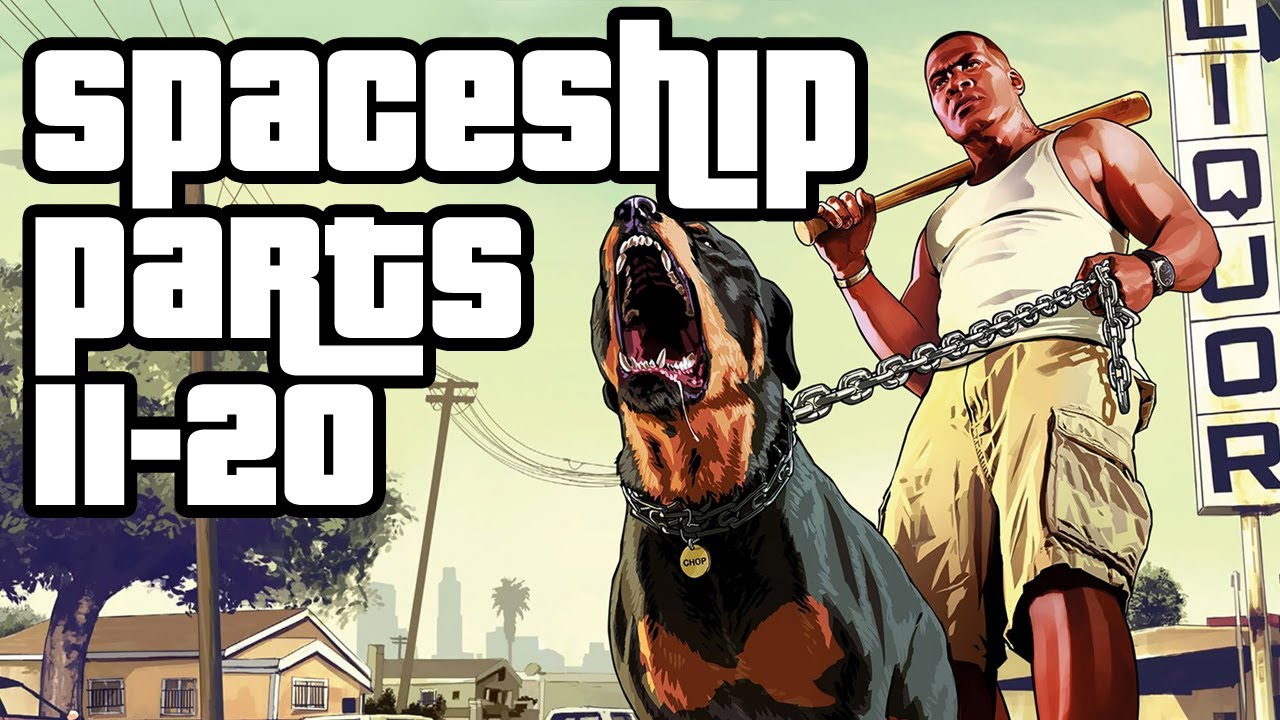Grand Theft Auto 5: Spaceship Parts Locations Guide [Map