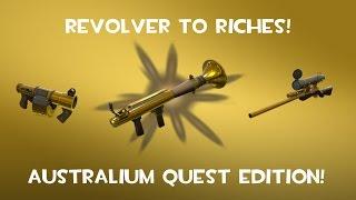 [TF2] NEW START! - Revolver To Riches #1 | Season 2 - Australium Quest Edition
