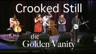 Crooked Still - The Golden Vanity