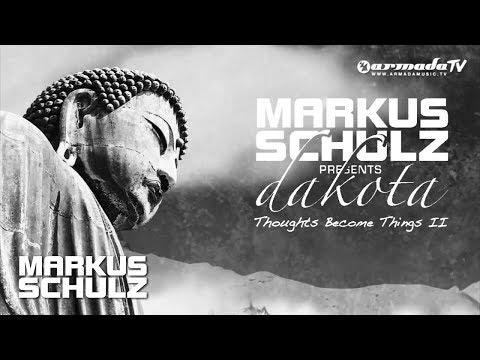 Markus Schulz presents: Dakota - I'm Where it Went Wrong