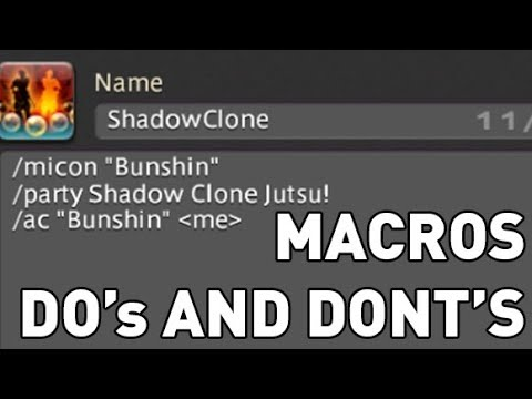 FFXIV: DO's and DONT's of Macros