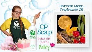 Soap Testing Harvest Moon Fragrance Oil- Natures Garden