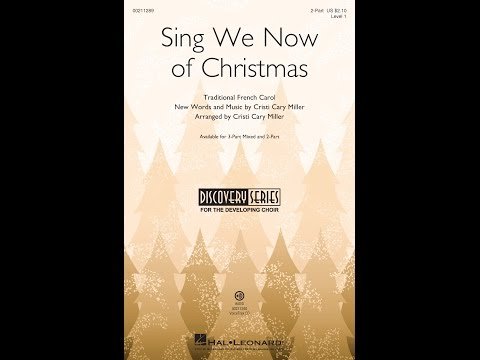 Sing We Now of Christmas 2Part  Arranged  Cristi Cary Miller