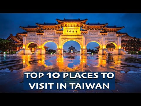 Top 10 Places To Visit In Taiwan