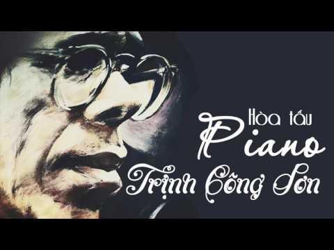 Album hòa tấu Piano - Tình khúc Trịnh Công Sơn bất hủ