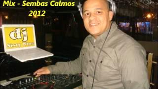 Dj Sixty Nine - Mixer Sembas Calmos 1 2012