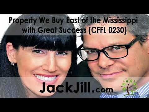 Property We Buy East of the Mississippi with Great Success (CFFL 0230)