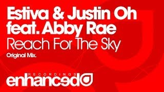 Estiva & Justin Oh feat. Abby Rae - Reach For The Sky (Original Mix) [OUT NOW]