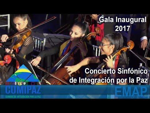 CUMIPAZ 2017 - Transmisión: Gala Inaugural - Concierto Sinfónico de Integración por la Paz   EMAP