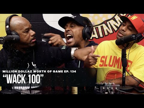 WACK100: MILLION DOLLAZ WORTH OF GAME EPISODE 134