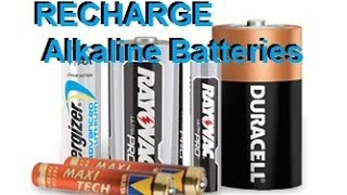 recharge Alkaline Batteries Duracell Energizer Rayovak AA AAA C D