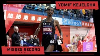 Yomif Kejelcha Misses Mile World Record By .01s!
