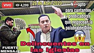 Pastor Carlos Rivas | Este mensaje no es apto para mercaderes de la palabra de Dios (Abril 26)