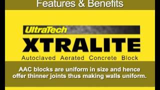 ULTRATECH XTRALITE LIGHTWEIGHT AAC BLOCK