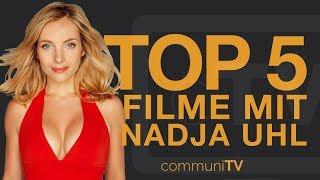 TOP 5: Nadja Uhl Filme