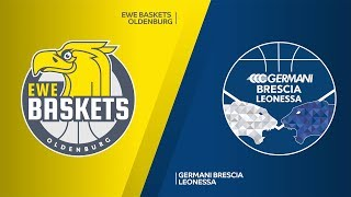 EWE Baskets Oldenburg - Germani Leonessa Brescia Highlights | 7DAYS EuroCup, T16 Round 4