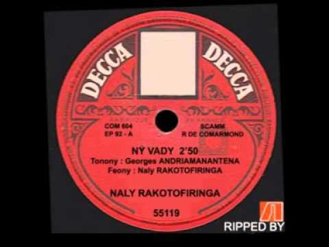 Naly Rakotofiringa - Ny vady (Georges Andriamanantena - Naly Rakotofiringa)