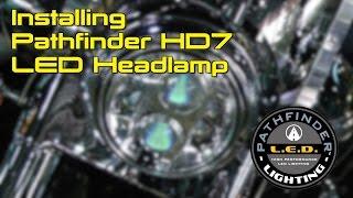 Installing Pathfinder Hd7 L.E.D. Headlight On Harley Road King
