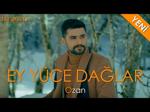 Ozan - Ey Yüce Dağlar - (4K) - 2020