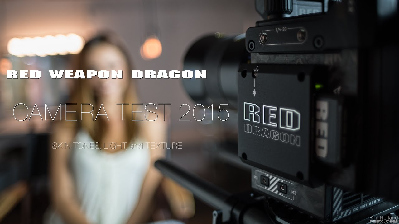 RED Weapon Dragon - Camera Test 2015