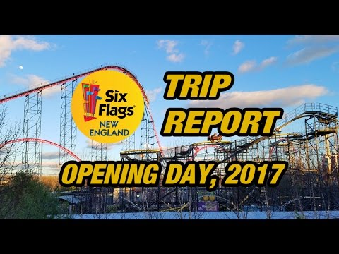 OPENING DAY 2017 at Six Flags New England: Trip Report