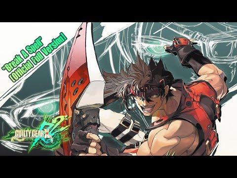Guilty Gear Xrd Rev 2 OST - Break A Spell (Official Full Version)