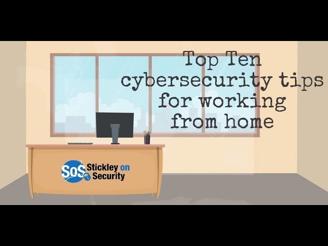 Ten Security Tips When Working From Home