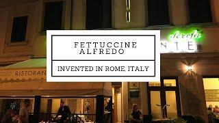 Fettuccine Alfredo Birthplace in Rome Video