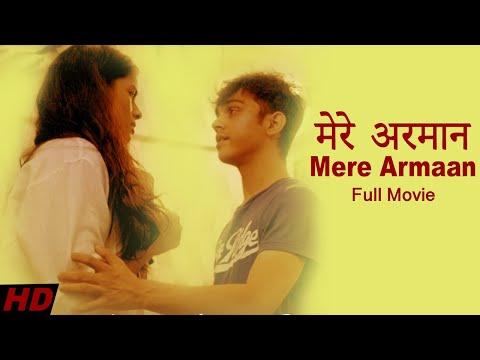 मेरे अरमान | My Desire | Mere Armaan | Full Hindi Movie (2017)