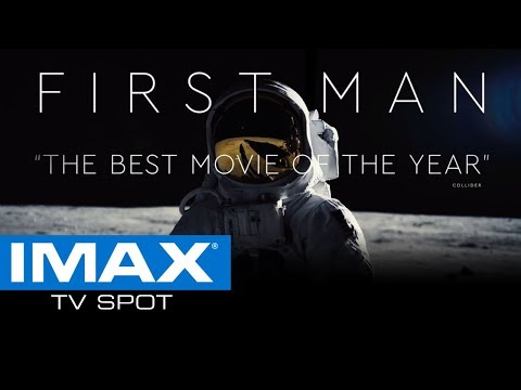 First Man IMAX® Exclusive TV Spot