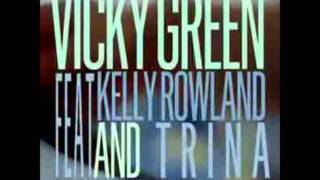 Vicky Green feat. Kelly Rowland &