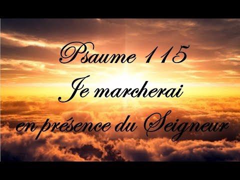 Psaume 115 - Je marcherai en présence du Seigneur