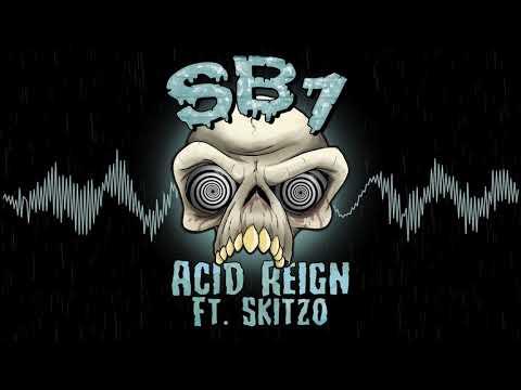 SB1 - Acid Reign (Feat. Skitzo) [Best DNB Premiere]