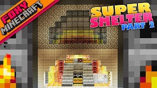 Minecraft | SUPER SMELTER Pt.2 | Foxy's Bedrock Survival [57]