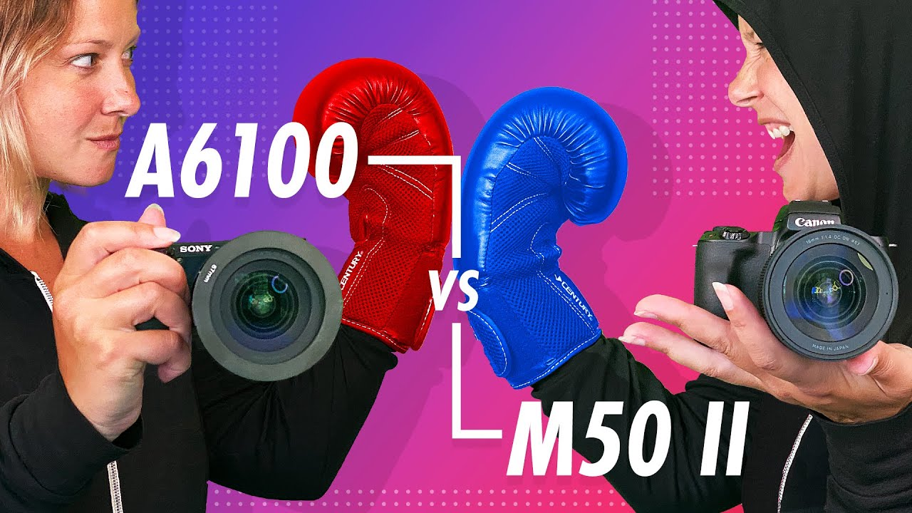 Sony A6100 vs Canon M50 — Don't Pick Wrong!