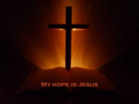 My Hope Is Jesus - Hillsong