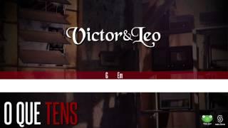 Baixar Victor & Leo - O Que Tens (Oficial Letra & Cifra)