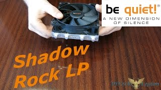 be quiet! Shadow Rock LP SFF CPU Cooler Overview, Installation and Benchmarks