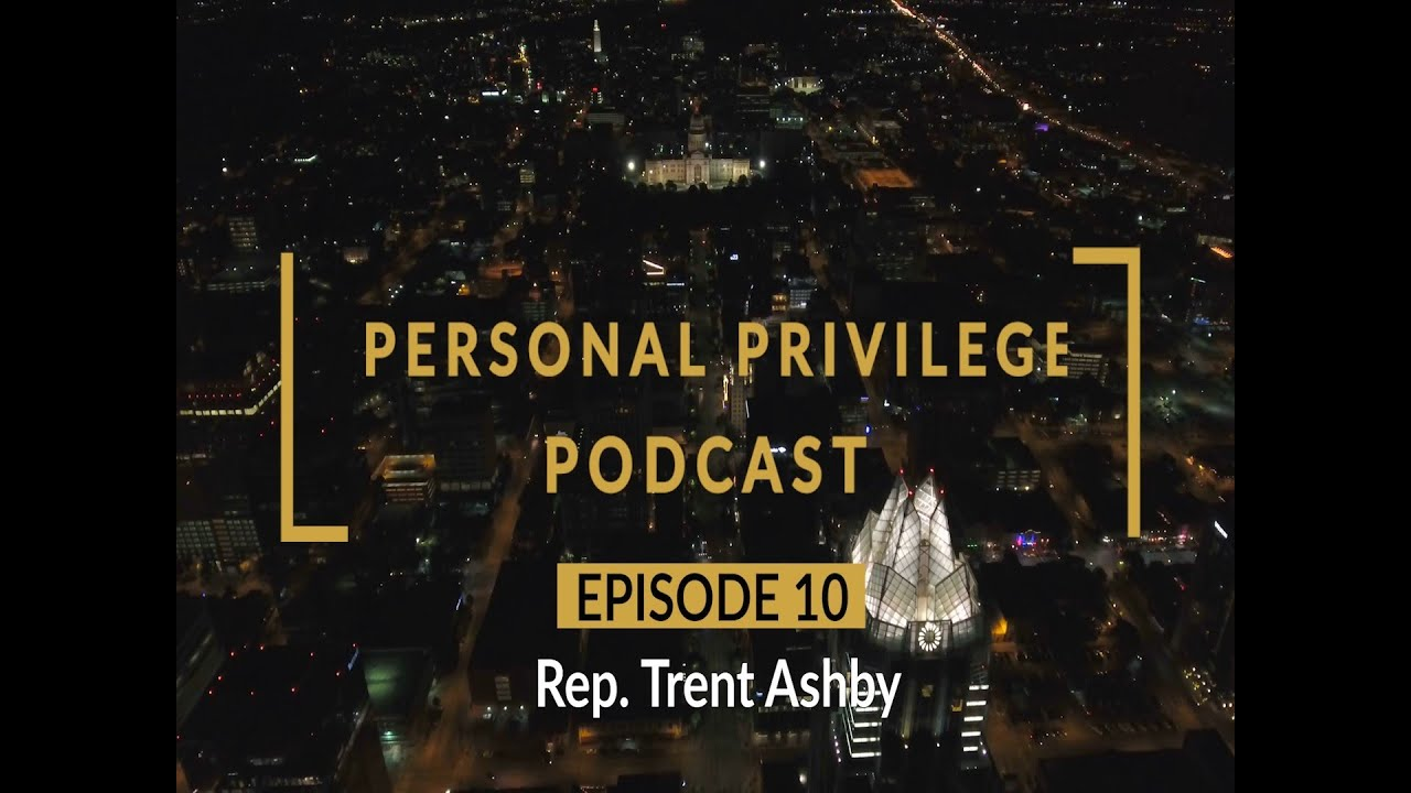 Personal Privilege with Rep. Trent Ashby