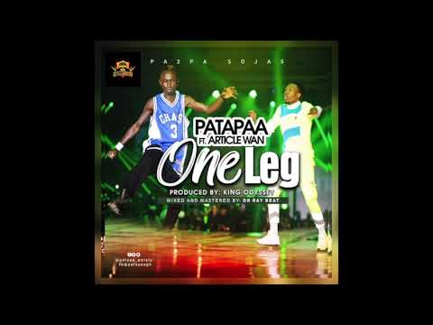 Patapaa - One Leg Ft. Article Wan (Audio Slide)