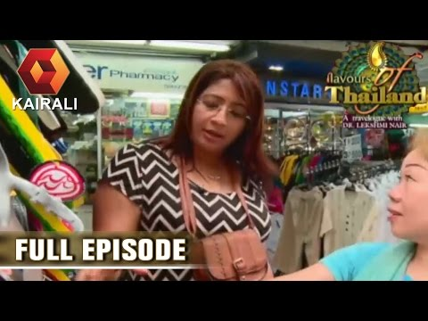 Flavours Of Thailand: From Pattaya To Bangkok | 4th July 2016 |  Episode 13