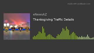 Thanksgiving Traffic Details